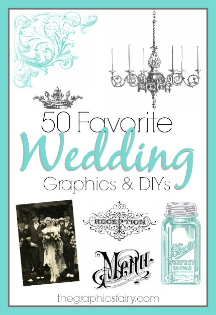 50 Favorite Wedding Graphics and DIYs via The Graphics Fairy