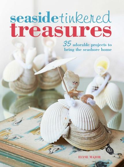 Seaside Tinkered Treasures by Elyse Major