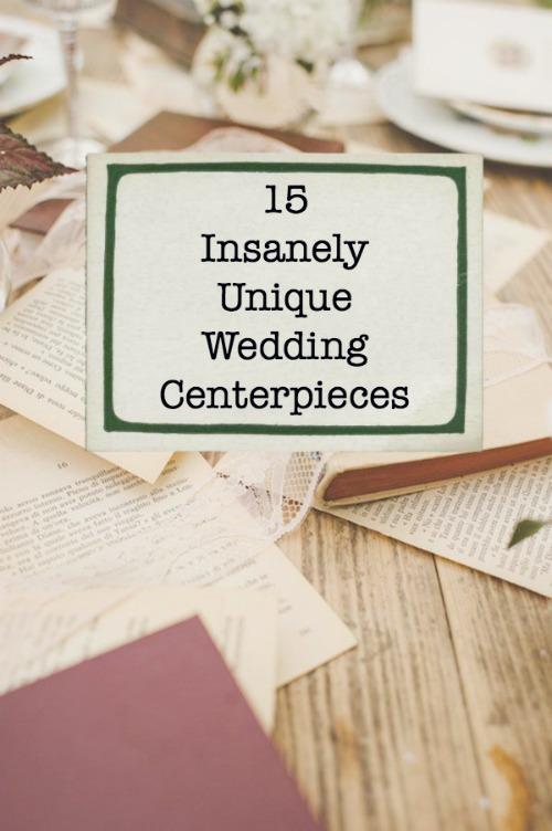 Unique centerpiece ideas you will love diy weddings